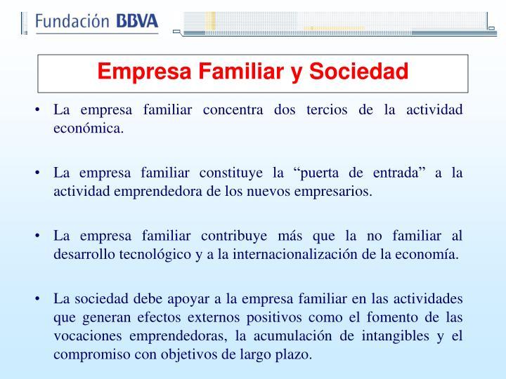 La empresa familiar concentra dos tercios de la actividad económica.