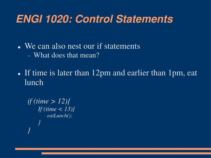 ENGI 1020: Control Statements