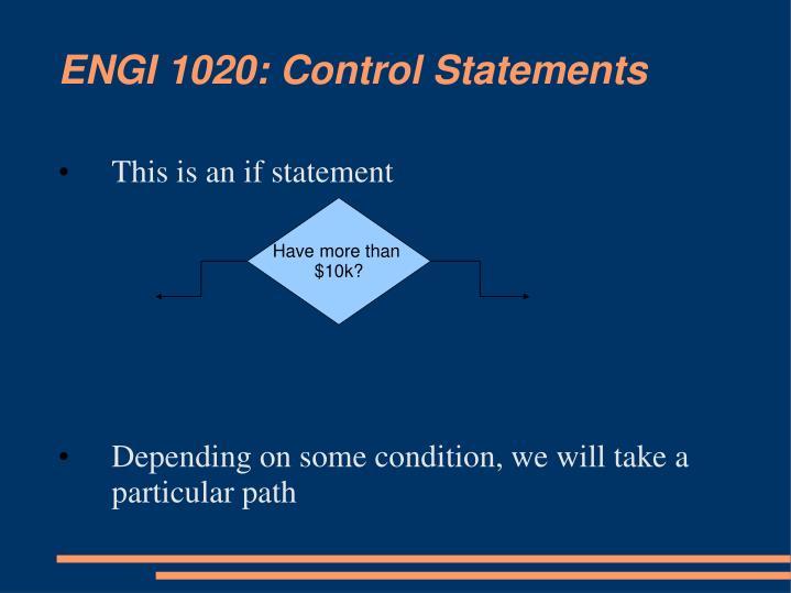ENGI 1020: Control Statements