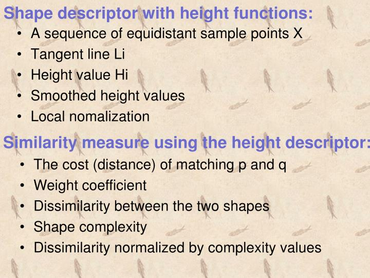 Shape descriptor with height functions: