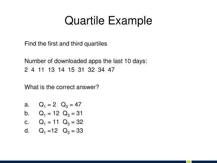 Quartile Example