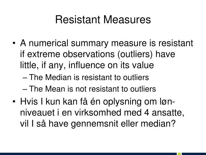 Resistant Measures