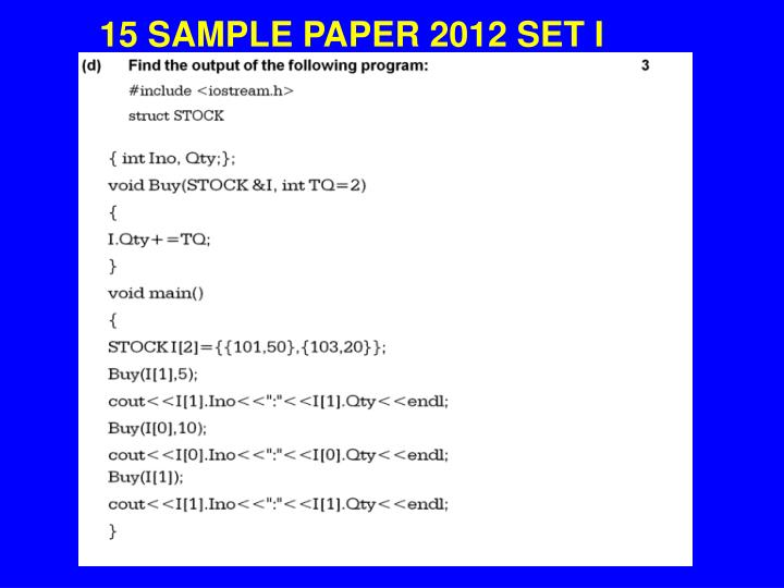 15 SAMPLE PAPER 2012 SET I