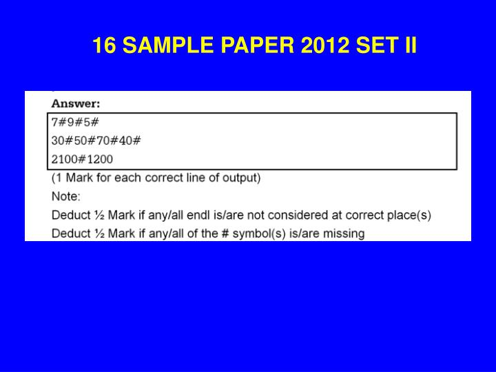 16 SAMPLE PAPER 2012 SET II