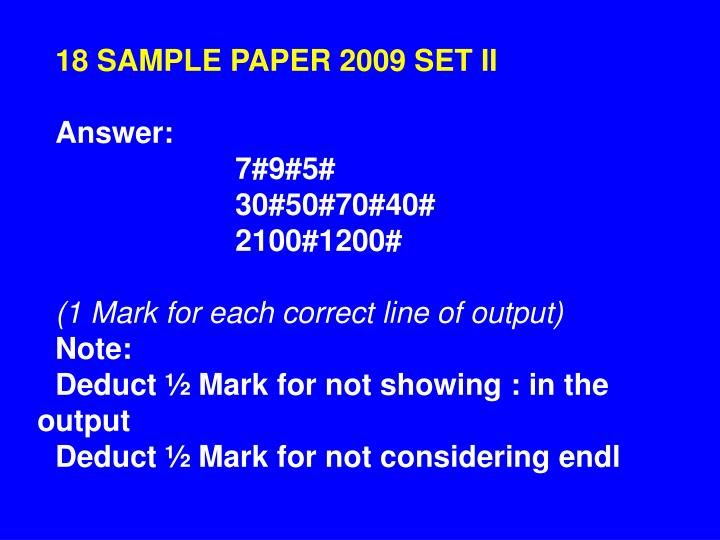 18 SAMPLE PAPER 2009 SET II