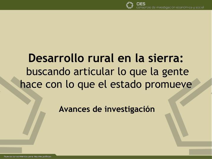 Desarrollo rural en la sierra: