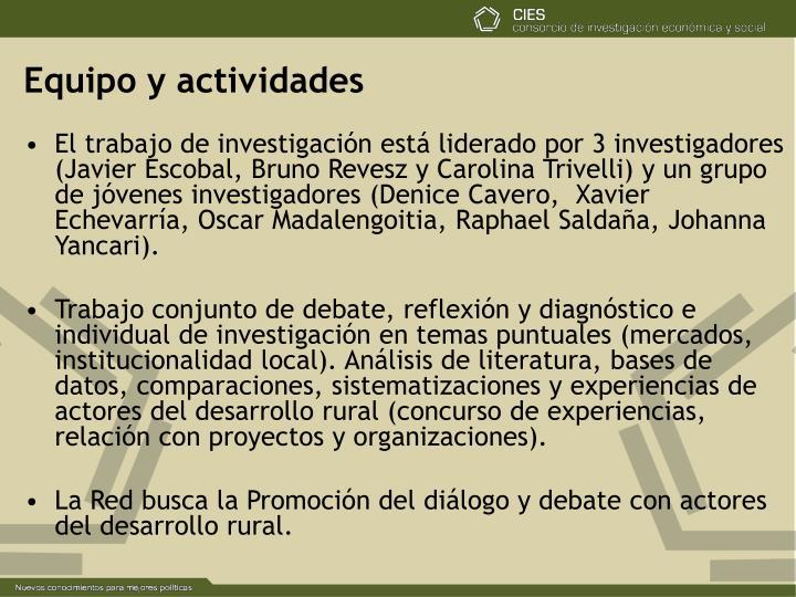 Equipo y actividades