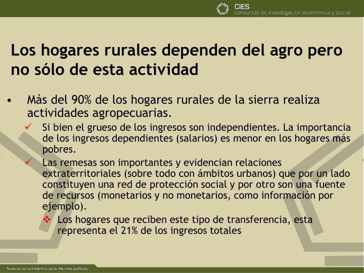 Los hogares rurales dependen del agro pero no sólo de esta actividad