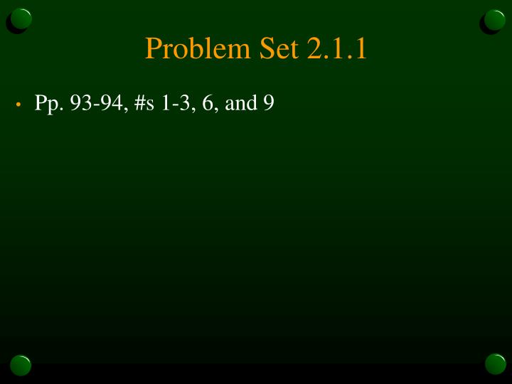 Problem Set 2.1.1