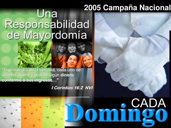 2005 Campaña Nacional