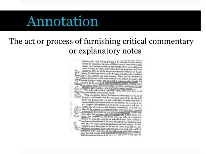 The act or process of furnishing critical commentary or explanatory notes