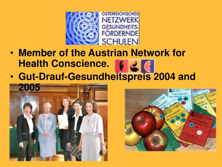 Member of the Austrian Network for Health Conscience.