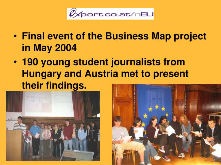 Final event of the Business Map project in May 2004