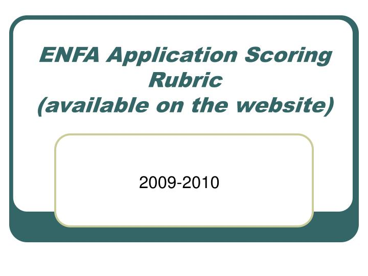 ENFA Application Scoring Rubric