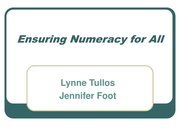 Ensuring Numeracy for All