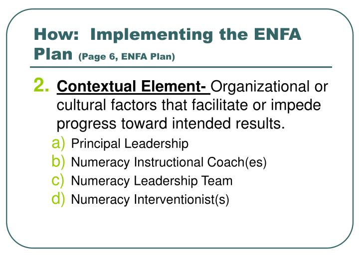 How:  Implementing the ENFA Plan