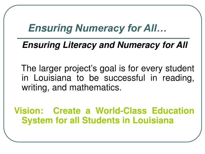 Ensuring Literacy and Numeracy for All
