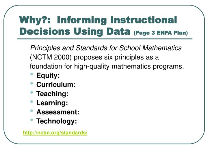 Why?:  Informing Instructional Decisions Using Data