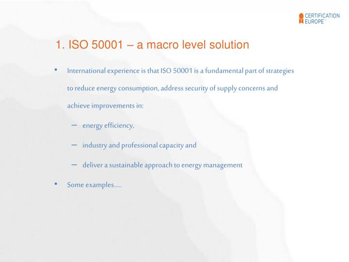1. ISO 50001 – a macro level solution