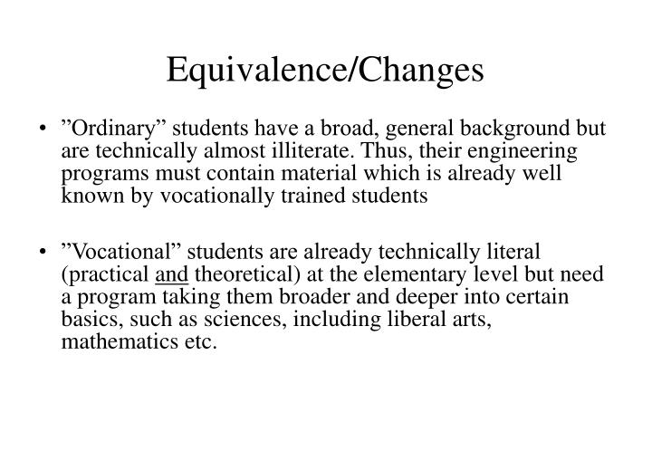 Equivalence/Changes