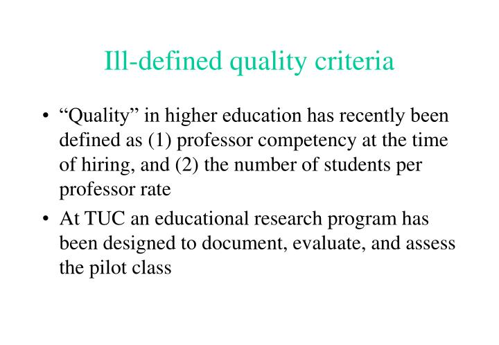 Ill-defined quality criteria