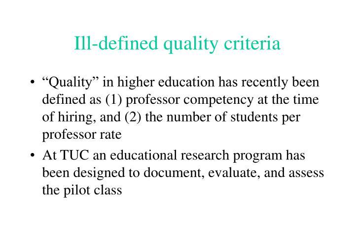 Ill-defined quality criteria