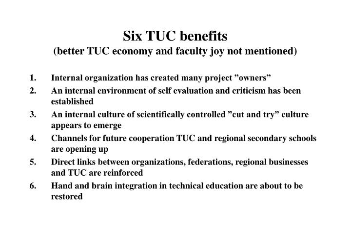 Six TUC benefits