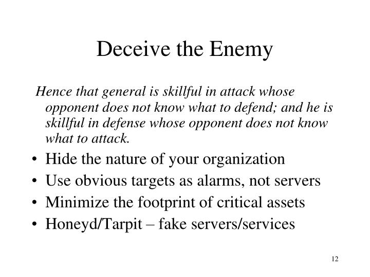 Deceive the Enemy