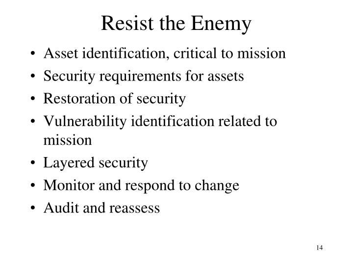 Resist the Enemy
