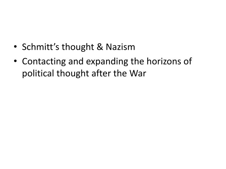Schmitt's thought & Nazism