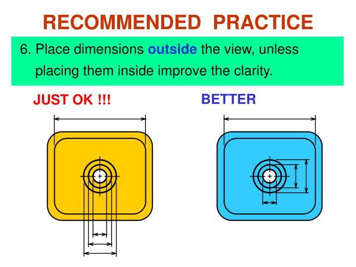 6. Place dimensions