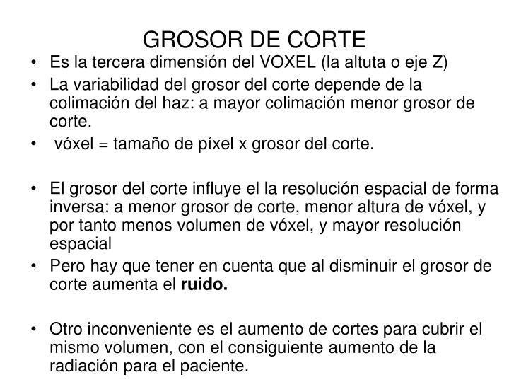 GROSOR DE CORTE