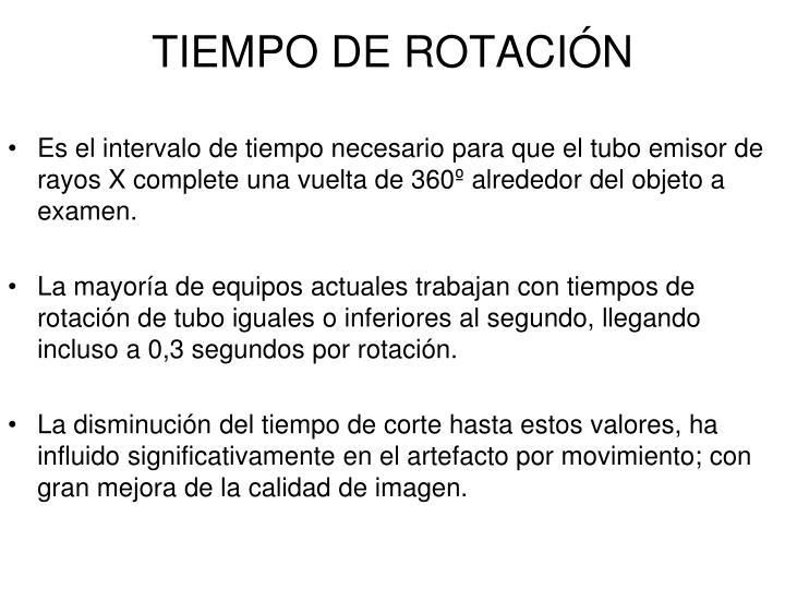 TIEMPO DE ROTACIÓN