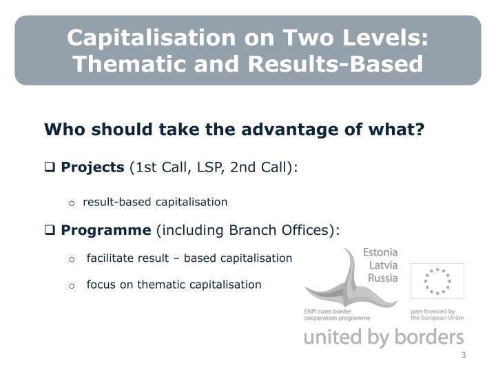 Capitalisation on two levels thematic and results based
