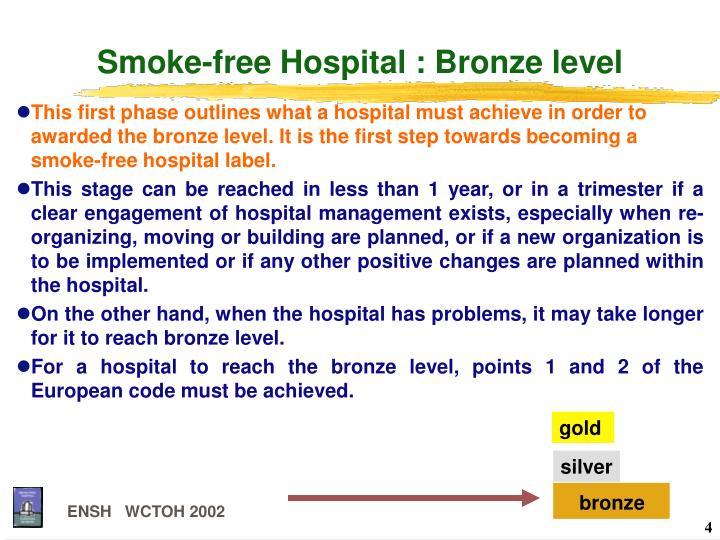 Smoke-free Hospital : Bronze level