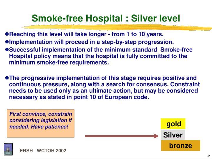 Smoke-free Hospital : Silver level