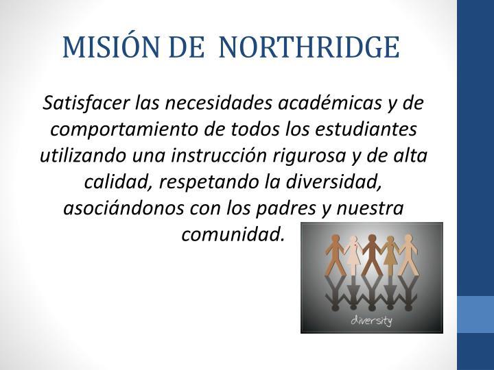 MISIÓN DE  NORTHRIDGE
