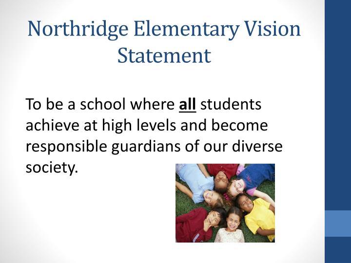 Northridge Elementary Vision Statement