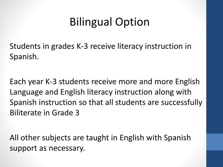Bilingual Option