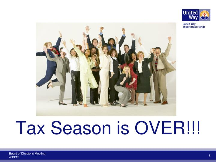 Tax Season is OVER!!!