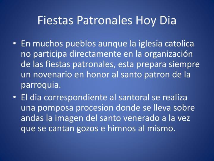 Fiestas Patronales Hoy Dia