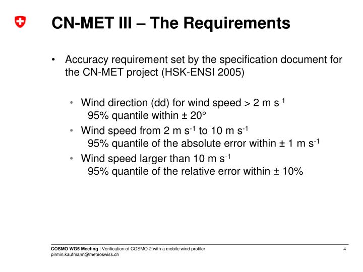 CN-MET III – The Requirements