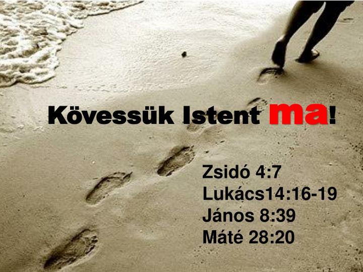 Kövessük Istent