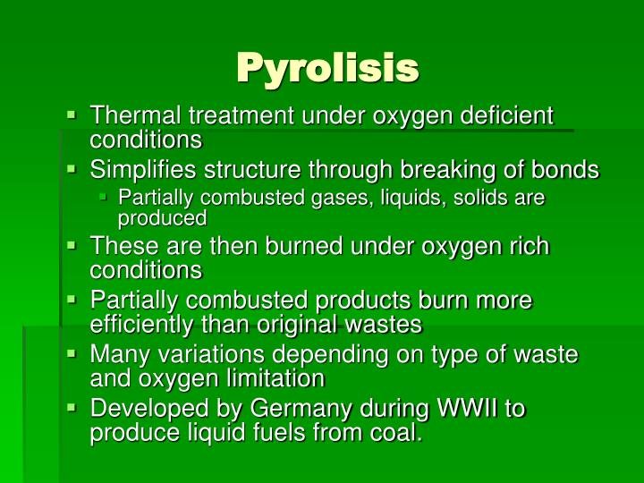Pyrolisis