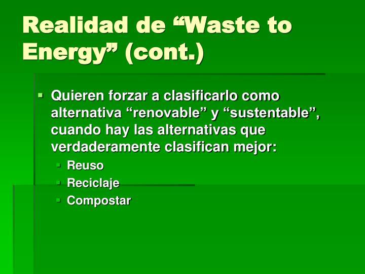 """Realidad de """"Waste to Energy"""" (cont.)"""