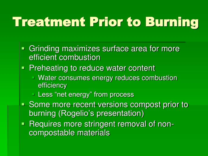 Treatment Prior to Burning