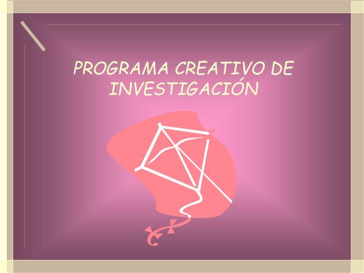 PROGRAMA CREATIVO DE