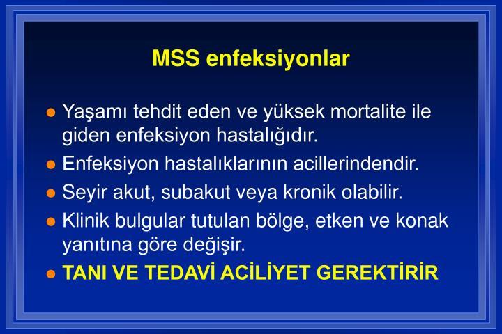 MSS enfeksiyonlar