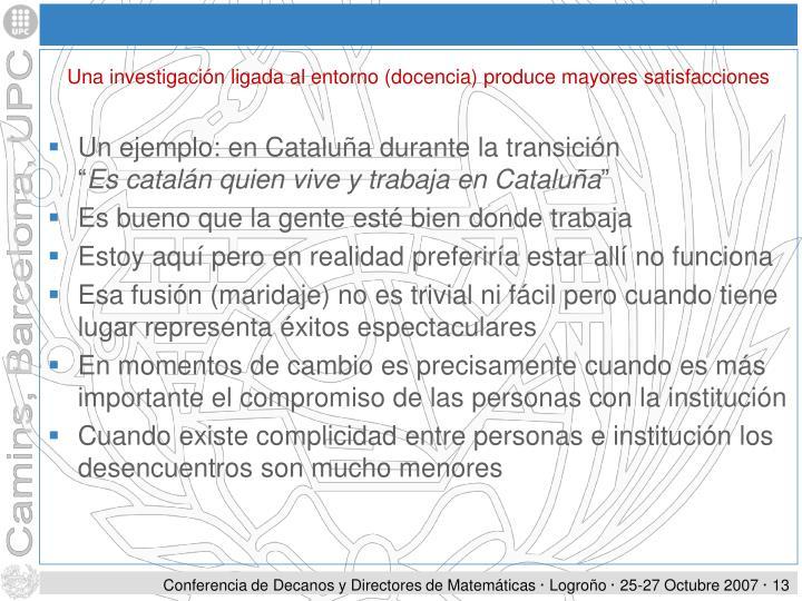 Un ejemplo: en Cataluña durante la transición