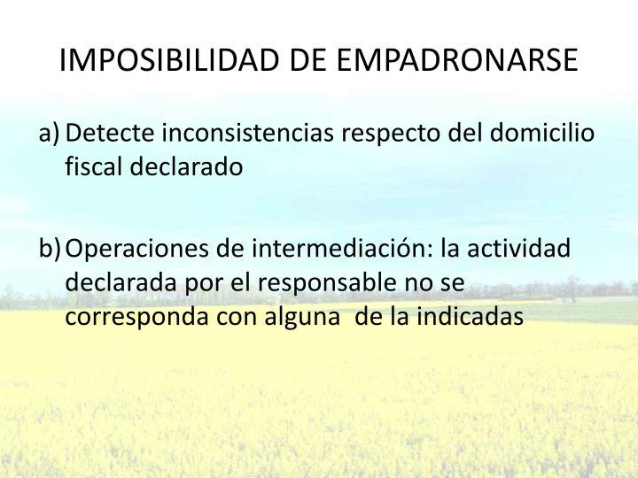 IMPOSIBILIDAD DE EMPADRONARSE